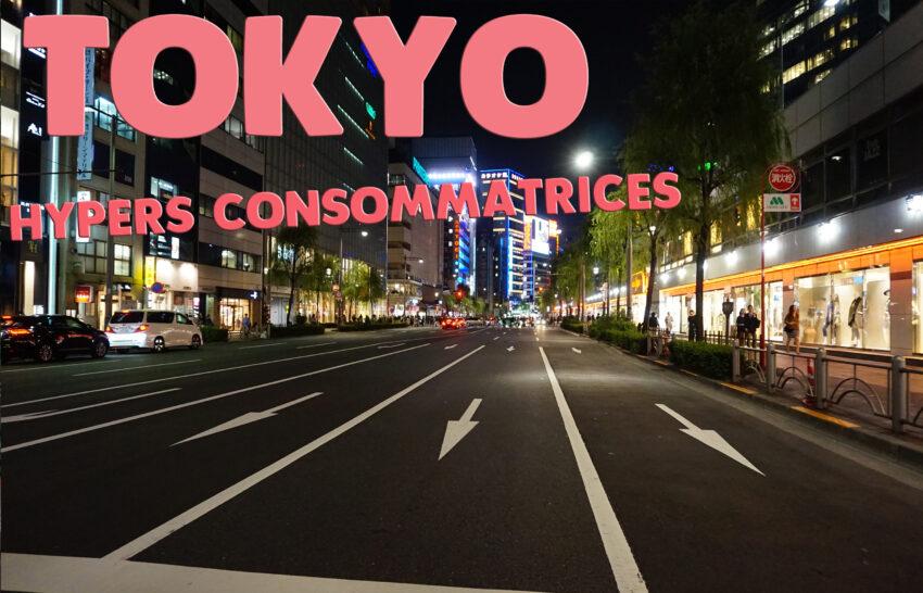 Tokyo_hyperconsommatrices